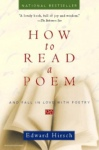 hirsch how to read a poem